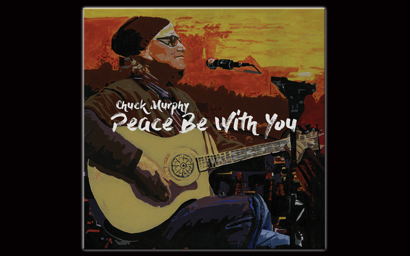 Chuck Murphy - Peace Be With You Album