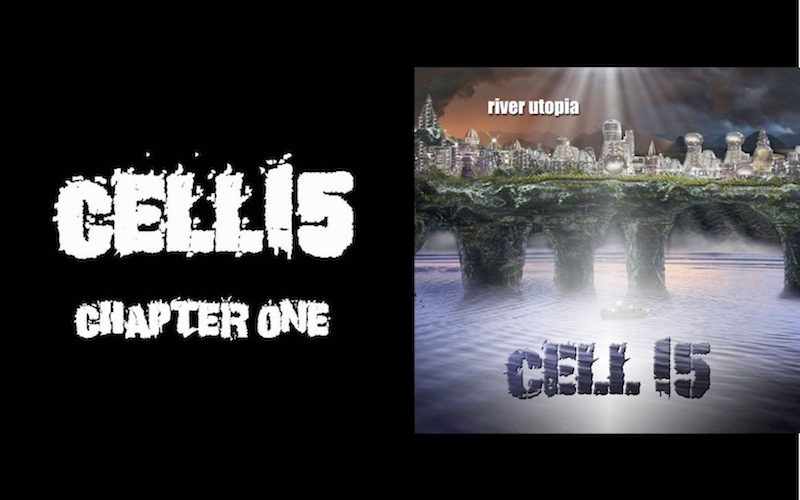 Cell 15 Album Covers - Chapter One and River Utopia