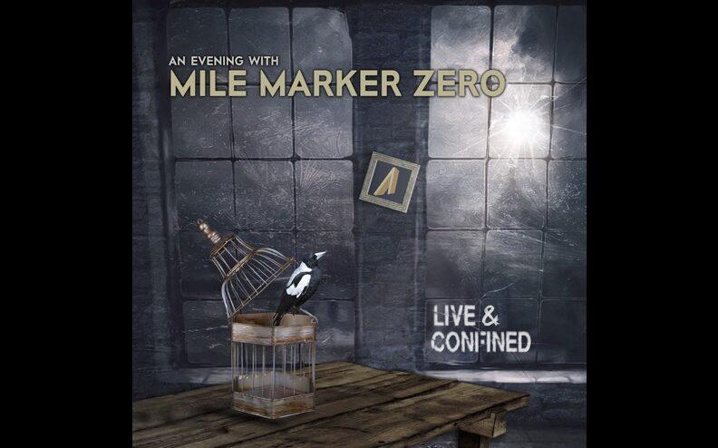 Mile Marker Zero - Live & Confined